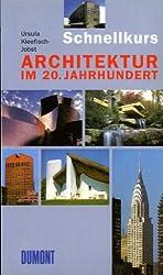 DuMont Schnellkurs Architektur im 20. Jahrhundert