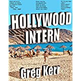 Hollywood Intern: Love, lust and laughs in the movie capital of the world