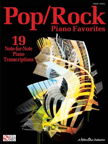 Pop/Rock Piano Favorites: 19 Note-For-Note Piano Transcriptions