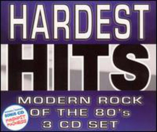 Hardest Hits: Modern Rock of the 80's ()