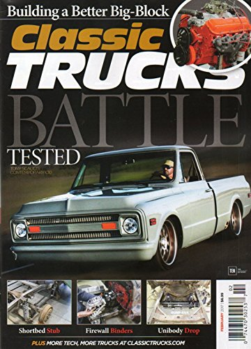 (Classic Trucks February 2017 Magazine BATTLE TESTED: TONY SCALICI'S 1969 CONTEMPORARY CHEVROLET C10 Building A Better Big-Block SHORTBED STUB)
