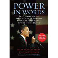 Power in Words: The Stories behind Barack Obama's Speeches, from the State House to the White House (English Edition)
