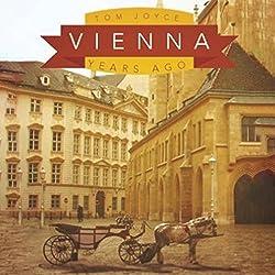 Vienna: Years Ago