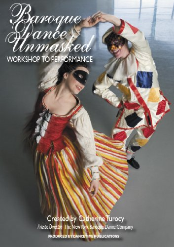 [BAROQUE DANCE UNMASKED: Workshop to Performance] (Dance Studio Costumes Companies)