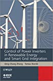 Control of Power Inverters in Renewable Energy and Smart Grid Integration (Wiley – IEEE)