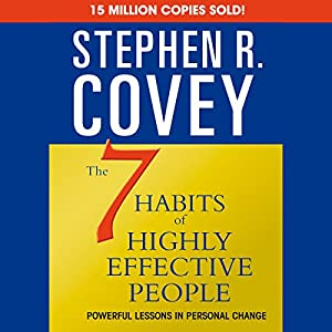 The 7 Habits of Highly Effective People & The 8th Habit (Special 6-Hour Abridgement) Hörbuch