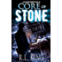 Core of Stone (The Alastair Stone Chronicles Book 5)