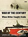 War of the Century, Laurence Rees, 1565845994