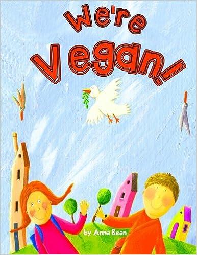 Top Vegan Children Books We're vegan