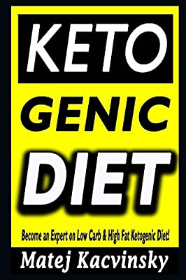 Ketogenic Diet: Beginner´s Guide: Become an Expert on Low Carb & High Fat Ketogenic Diet!: Sustainable and effortless weight loss and mental health for the rest of your life! + 7-Day Meal Plan