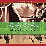 In the Kitchen | Monica Ali
