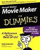 Microsoft Windows Movie Maker For Dummies (For Dummies (Computers))