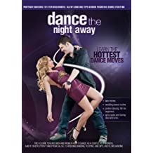 Dance The Night Away - Partner Dancing 101: The Shortcut To Learning How To Dance Socially For Weddings, Parties, And Any Night On The Town