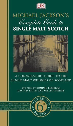 - Michael Jackson's Complete Guide to Single Malt Scotch by Michael Jackson (Dorling Kindersley)