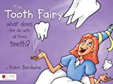 The Tooth Fairy, Robin Bordwine, 1606047655