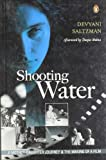 Shooting Water: A Mother-daughter Journey and the Making of a Film