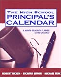 The High School Principal's Calendar: A Month-by-Month Planner for the School Year