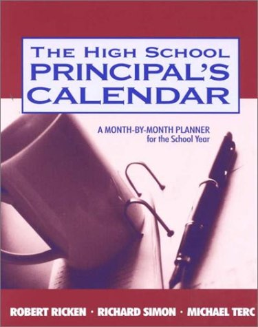 The High School Principals Calendar: A Month-by-Month Planner for the School Year