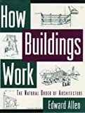 How Buildings Work, Edward Allen, 0195091000