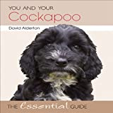 You and Your Cockapoo, David Alderton, 1845843207