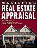 Mastering Real Estate Appraisal, Dennis H. Carr and Jeff Lawson, 0793161134