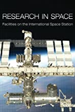 Research in Space:  Facilities on the International Space Station