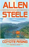 Coyote Rising, Allen M. Steele and Allen Steele, 0441012515