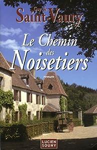 """Afficher """"Le chemin des noisetiers"""""""
