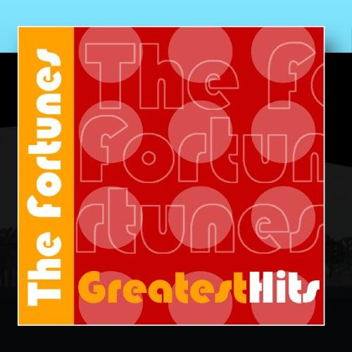 The Fortunes Greatest Hits