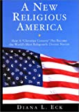A New Religious America: How a