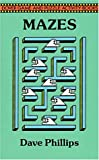 Test Your Maze Power, Dave Phillips, 048627859X