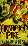 Gimme a Kiss, Christopher Pike, 0671736825