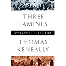 Three Famines: Starvation and Politics