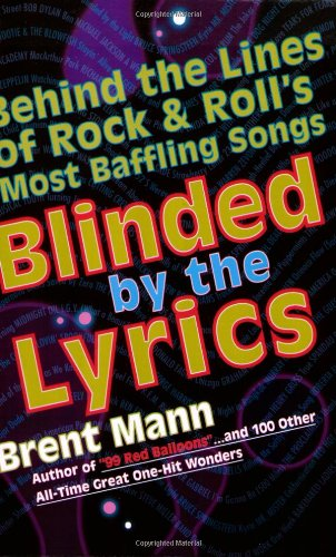 Blinded by the Lyrics