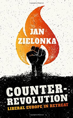 Counter-Revolution: Liberal Europe in Retreat: Amazon co uk: Jan