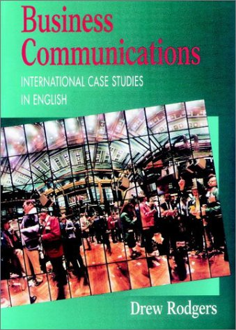 Business Communication: International Case Studies in English by Brand: St Martins Press