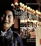 Tashis neue Welt: Ein blinder Junge zeigt uns Tibet