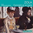 Comment on se marie Audiobook by Émile Zola Narrated by Laure-Lucile Simon