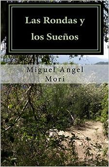 Las Rondas y los Sueños: Juventud, cárcel y guerrilla durante la década del 70. Novela testimonial.: Volume 1