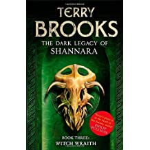 Witch Wraith: Book 3 of The Dark Legacy of Shannara by Terry Brooks (2013-12-31)