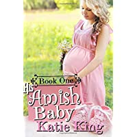 His Amish Baby: Book One