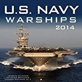 U.S. Navy Warships 2014: 16 Month Calendar - September 2013 through December 2014