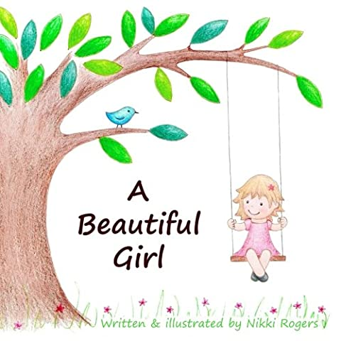 A Beautiful Girl (Childrens Books Confidence)