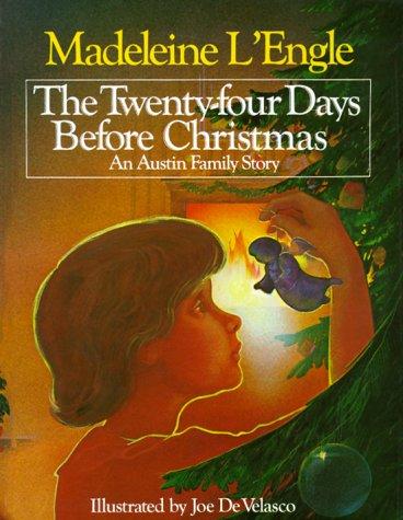 The Twenty-Four Days Before Christmas: An Austin Family Story (8 Before Days Christmas)