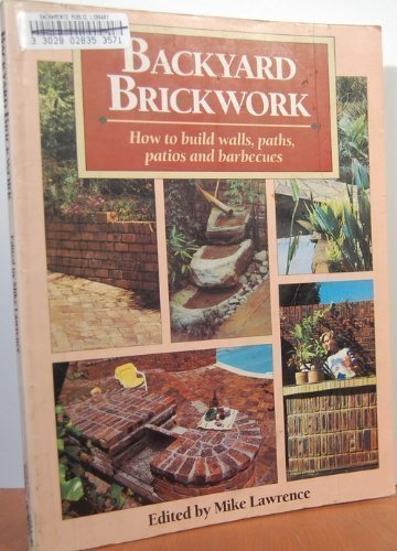 Cheap  Backyard Brickwork: How to Build Walls, Paths, Patios, and Barbecues