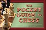 The Pocket Guide to Chess, Jonathan Berry, 1894154959