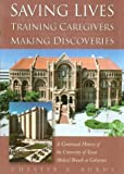Saving Lives, Training Caregivers, Making Discoveries, Chester R. Burns, 0876111878
