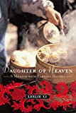 Daughter of Heaven, Leslie Li, 1559707682