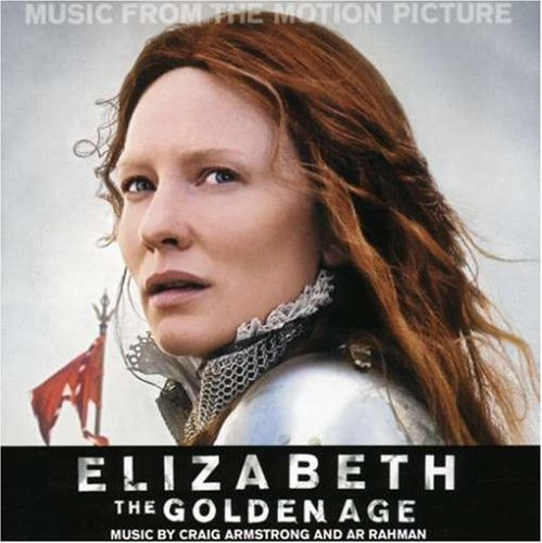 Elizabeth: The Golden Age Soundtrack edition (2007) Audio CD