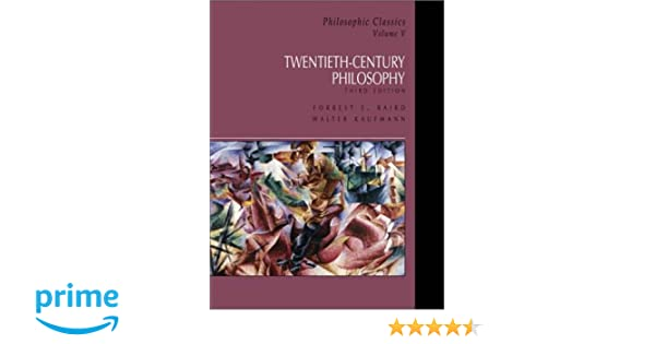 Amazon philosophic classics volume v 20th century philosophy amazon philosophic classics volume v 20th century philosophy v 5 9780130485632 forrest baird books fandeluxe Image collections